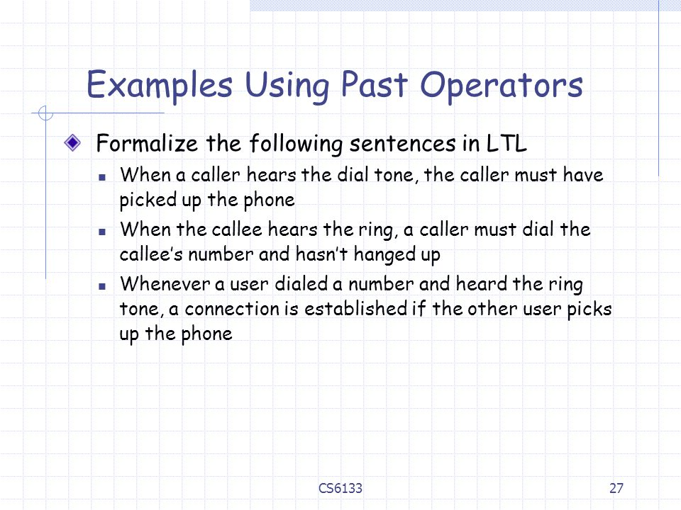 Examples Using Past Operators