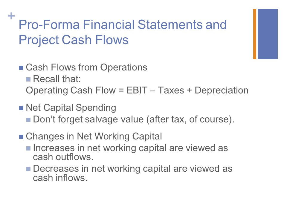 Pro-Forma Financial Statements and Project Cash Flows