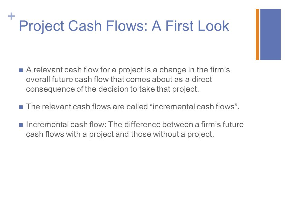 Project Cash Flows: A First Look