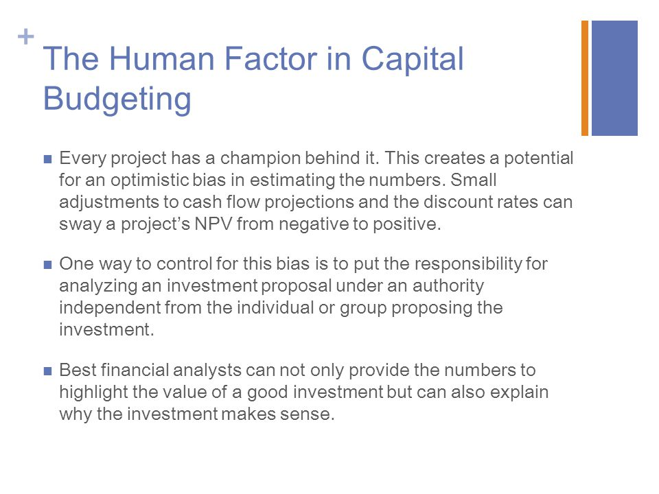 The Human Factor in Capital Budgeting