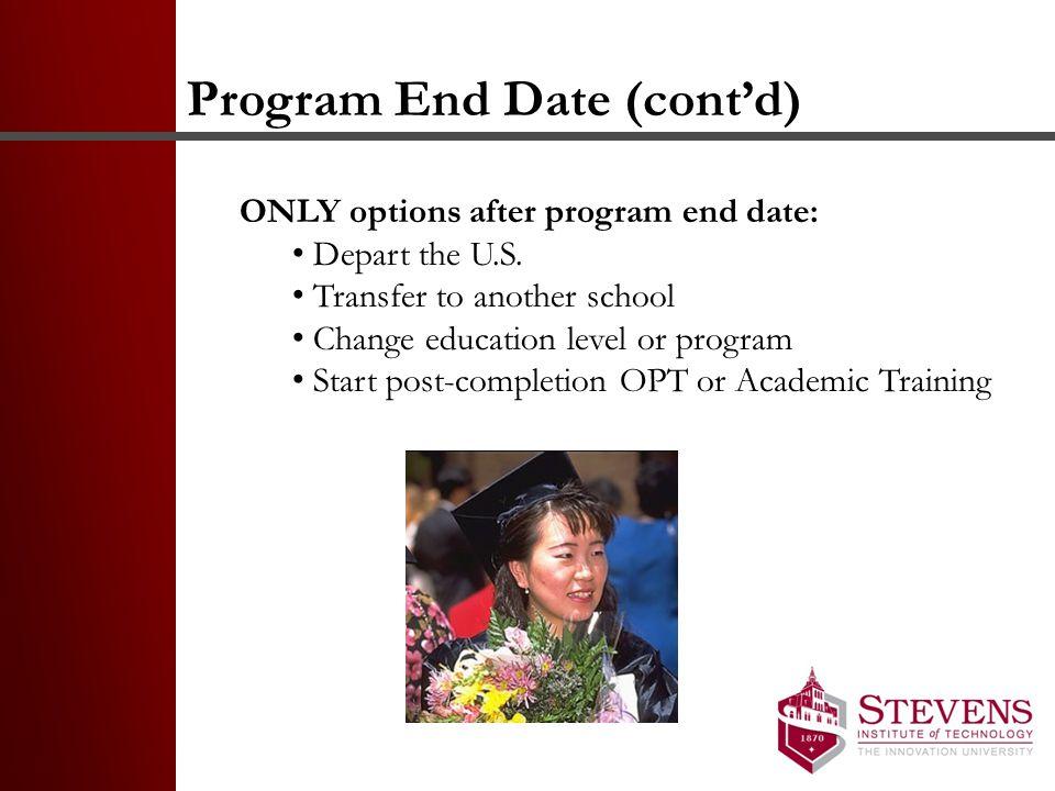Program End Date (cont'd)