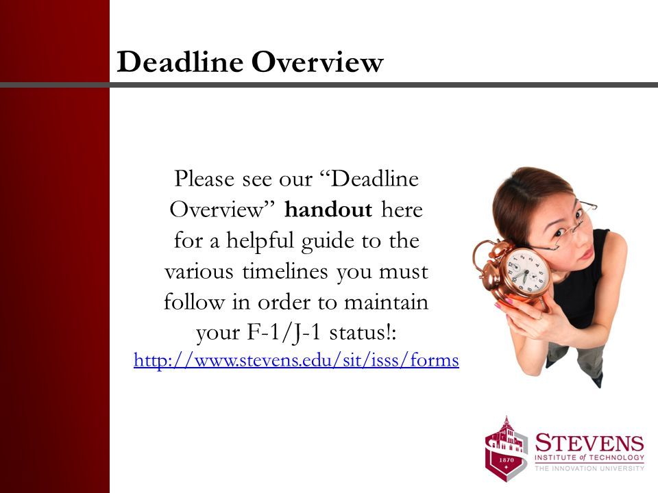 Deadline Overview Please see our Deadline Overview handout here