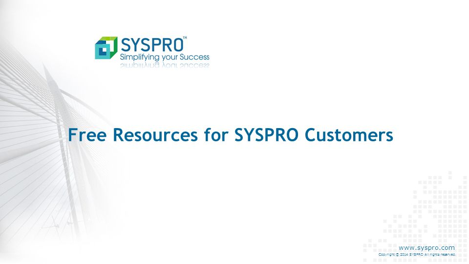 Free Resources for SYSPRO Customers