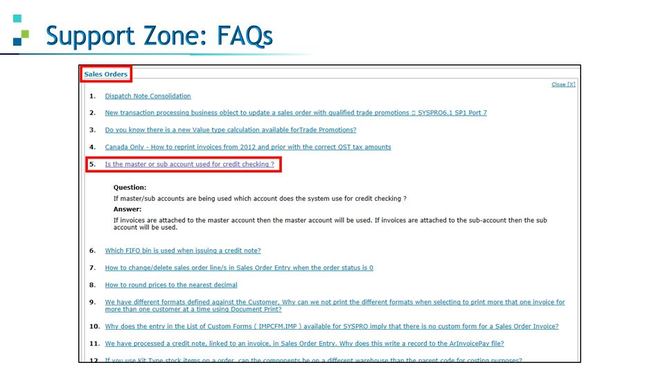 Support Zone: FAQs