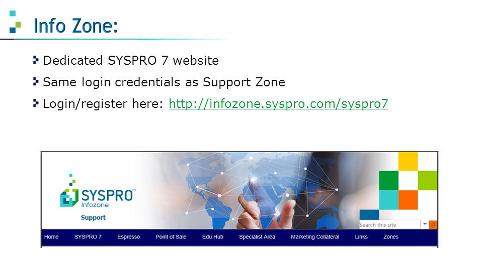 Info Zone: Dedicated SYSPRO 7 website