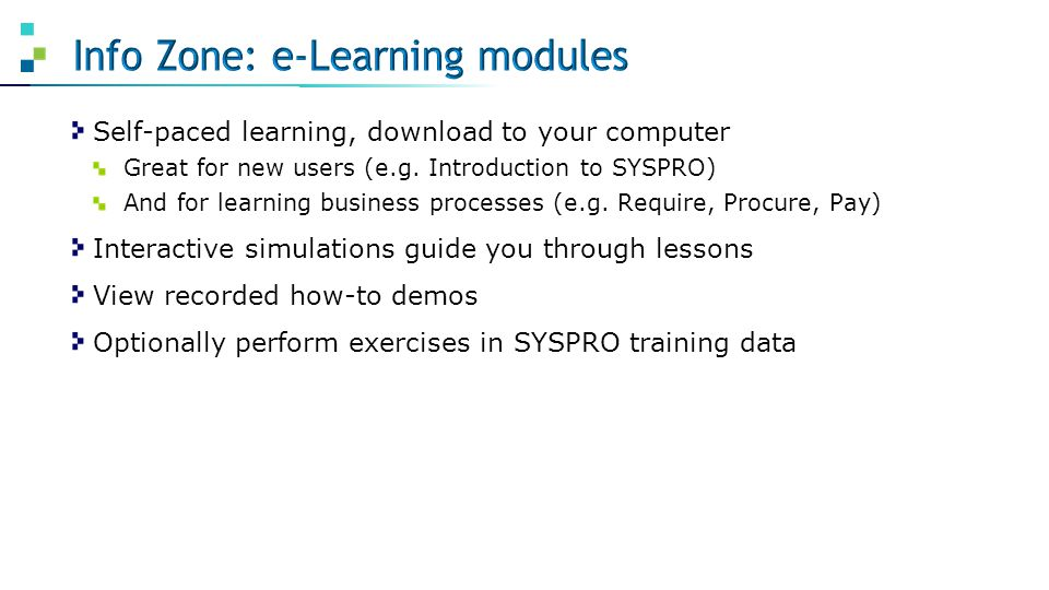 Info Zone: e-Learning modules