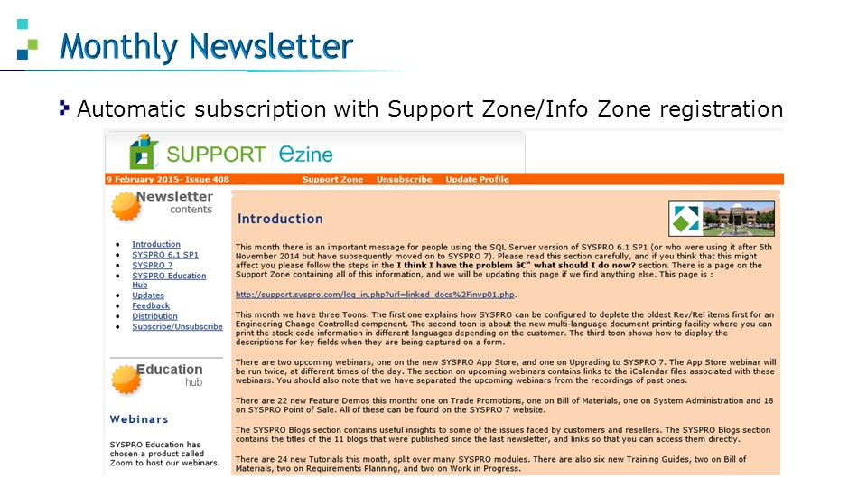 Monthly Newsletter Automatic subscription with Support Zone/Info Zone registration
