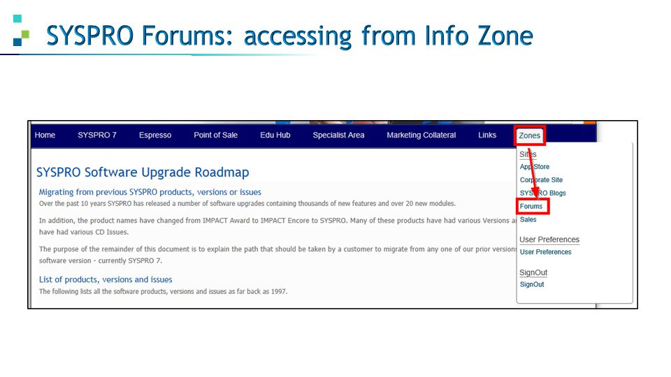 SYSPRO Forums: accessing from Info Zone