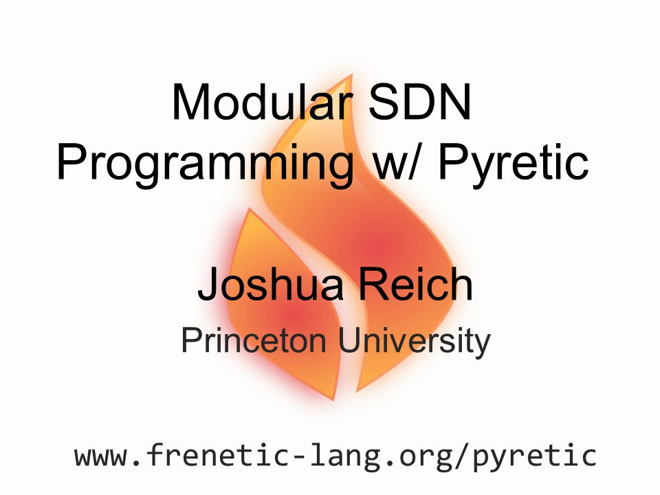Modular SDN Programming w/ Pyretic