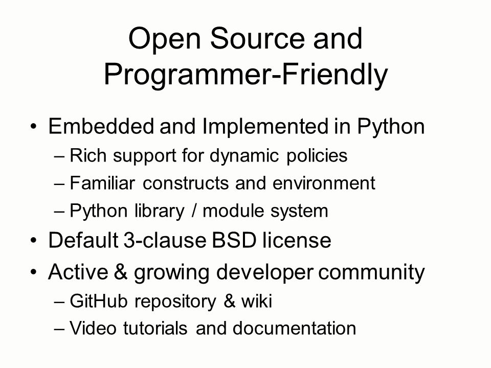 Open Source and Programmer-Friendly