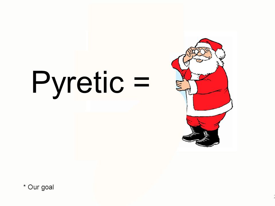 Pyretic = * Our goal