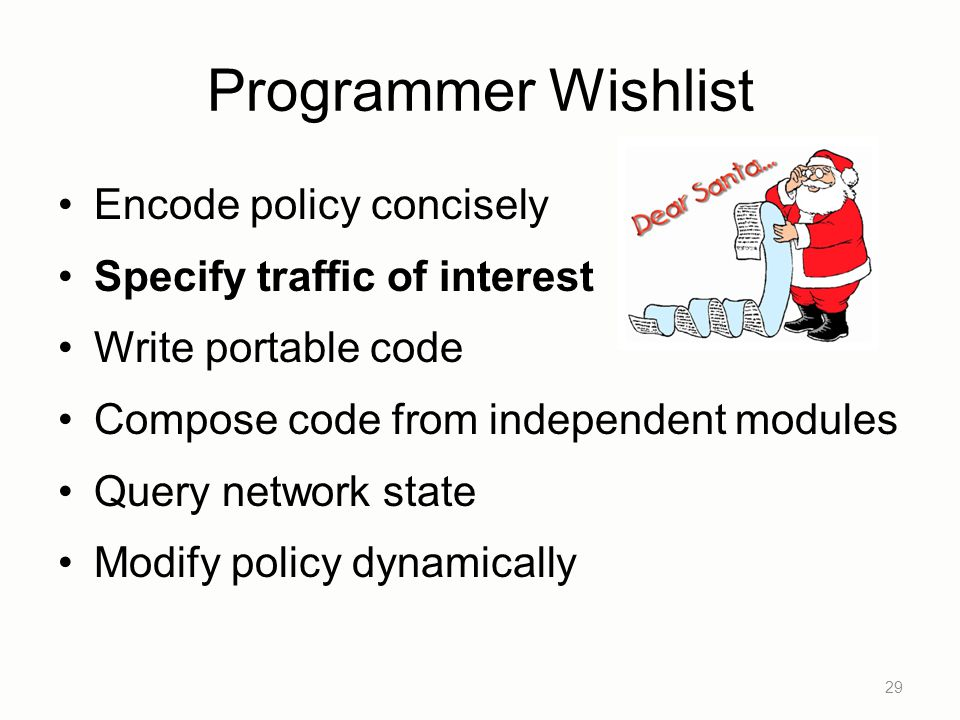 Programmer Wishlist Encode policy concisely