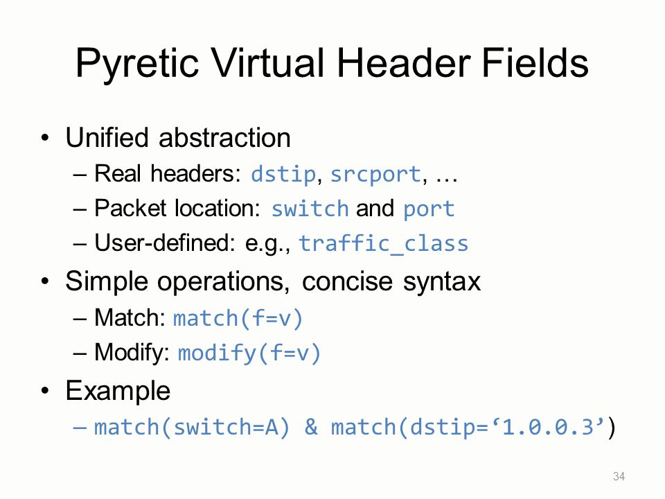 Pyretic Virtual Header Fields
