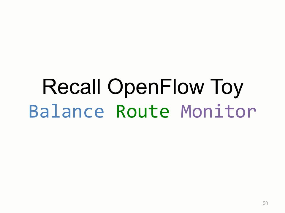 Recall OpenFlow Toy Balance Route Monitor