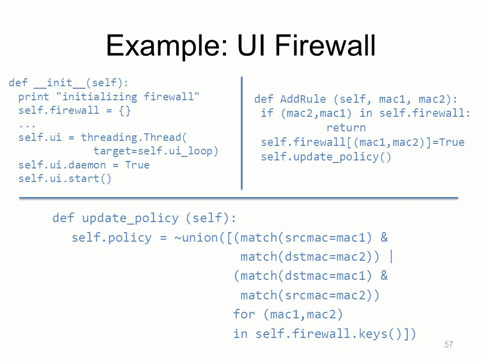 Example: UI Firewall def update_policy (self):