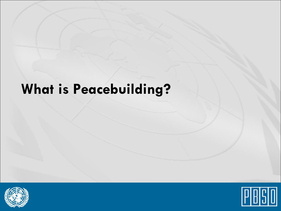 What is Peacebuilding