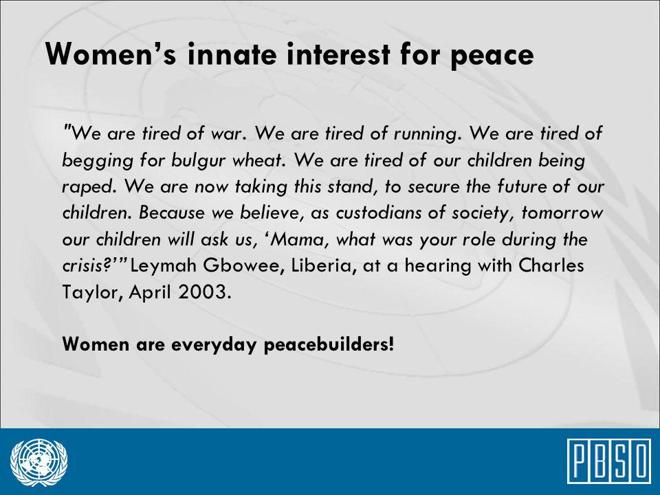 Women's innate interest for peace