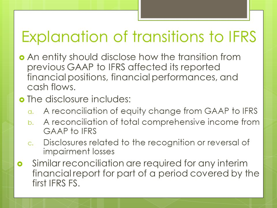 Explanation of transitions to IFRS