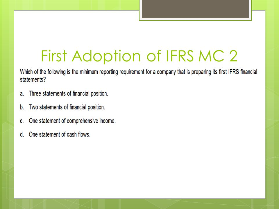 First Adoption of IFRS MC 2