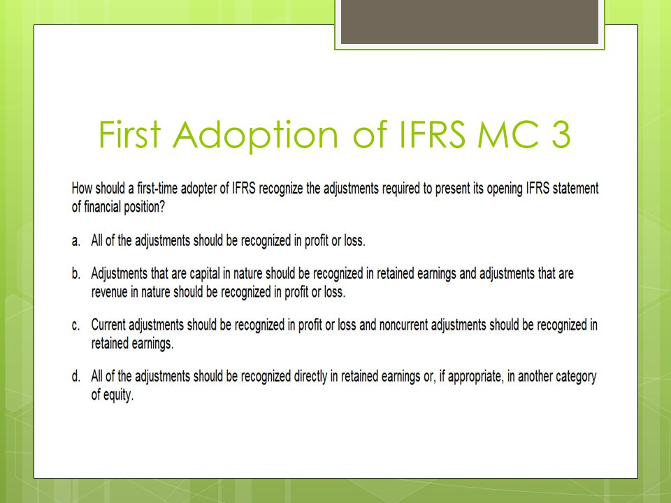 First Adoption of IFRS MC 3