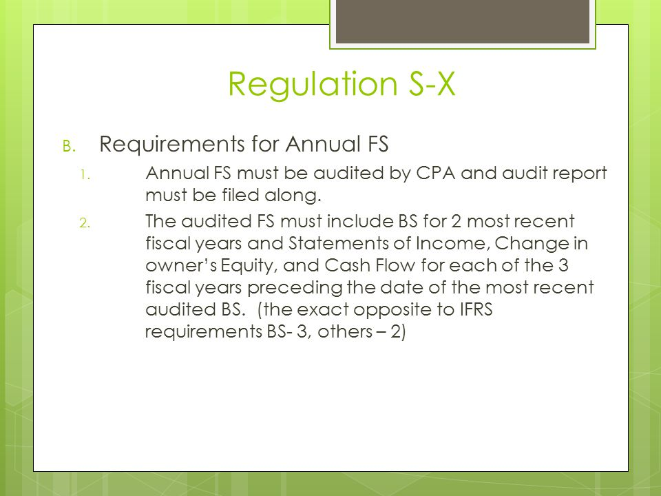 Regulation S-X Requirements for Annual FS