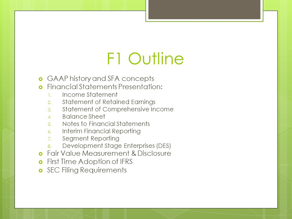 F1 Outline GAAP history and SFA concepts