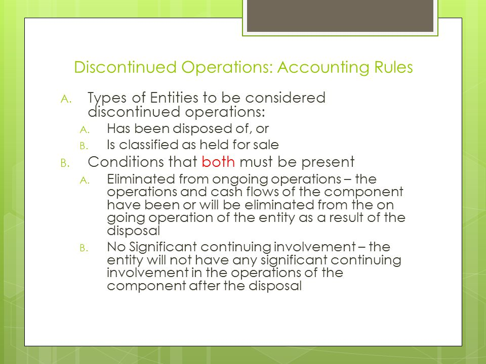 Discontinued Operations: Accounting Rules