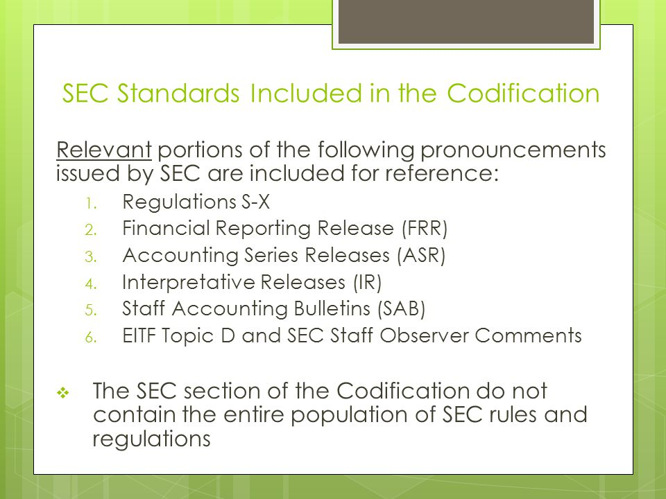 SEC Standards Included in the Codification