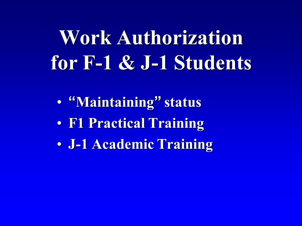 Work Authorization for F-1 & J-1 Students