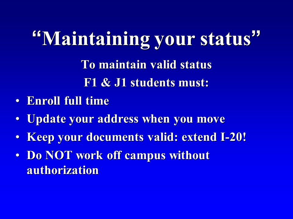 Maintaining your status