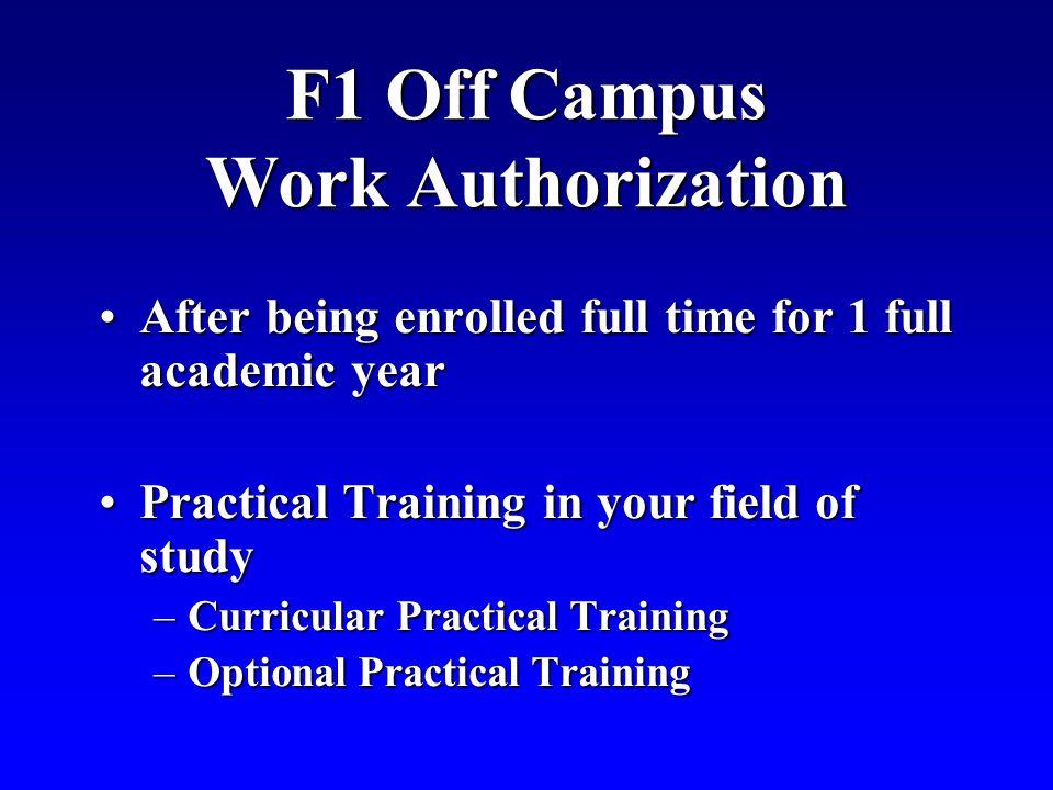 F1 Off Campus Work Authorization