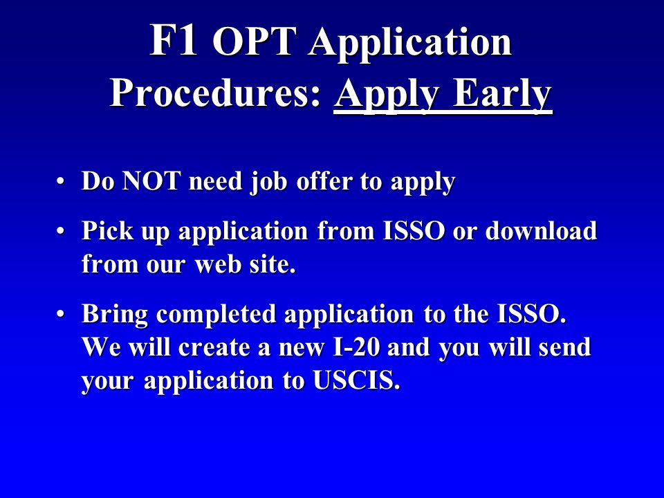 F1 OPT Application Procedures: Apply Early