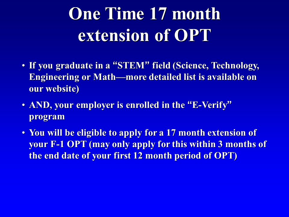 One Time 17 month extension of OPT
