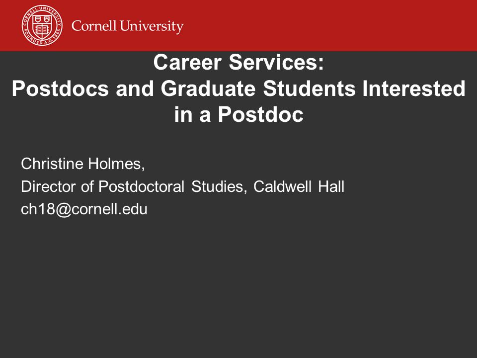 Career Services: Postdocs and Graduate Students Interested in a Postdoc