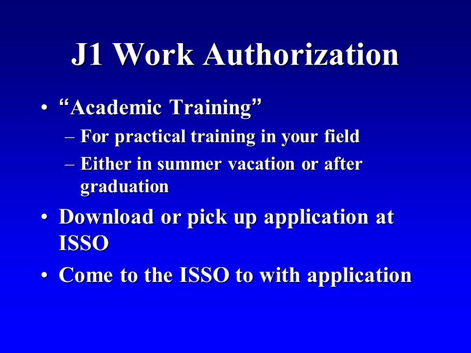J1 Work Authorization Academic Training