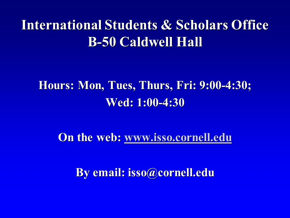 International Students & Scholars Office B-50 Caldwell Hall