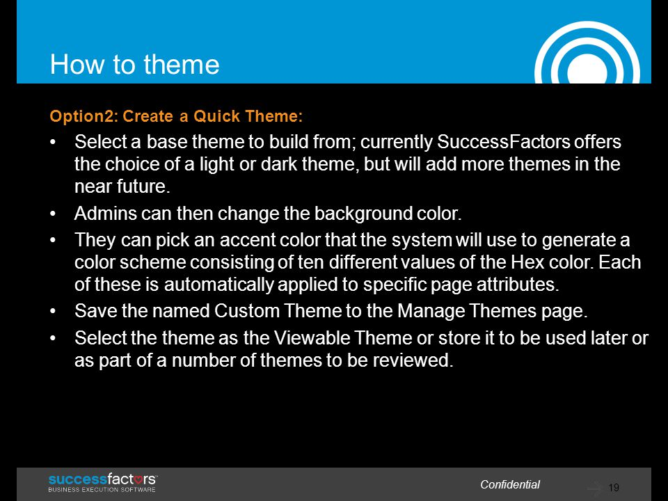 How to theme Option2: Create a Quick Theme: