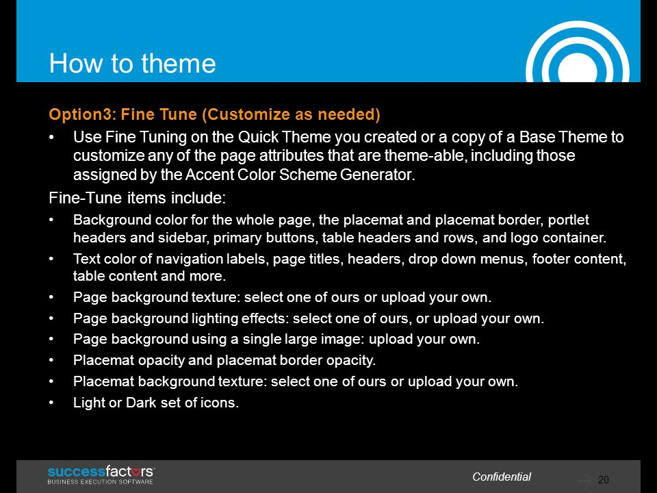 How to theme Option3: Fine Tune (Customize as needed)