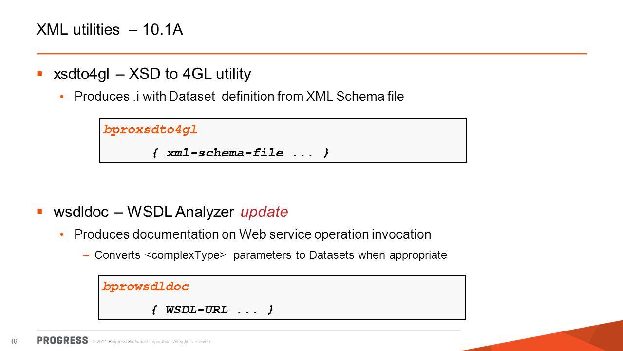 xsdto4gl – XSD to 4GL utility