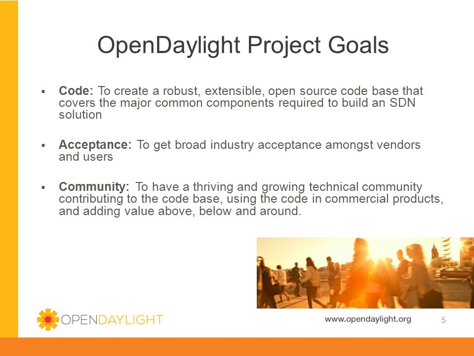 OpenDaylight Project Goals