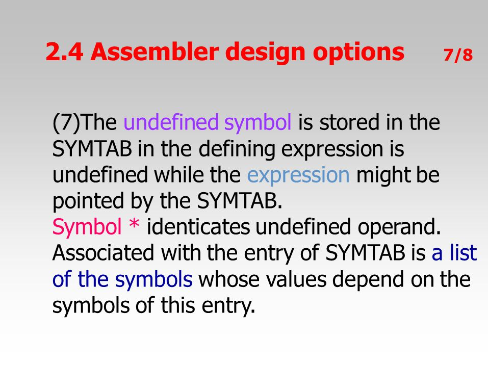 2.4 Assembler design options