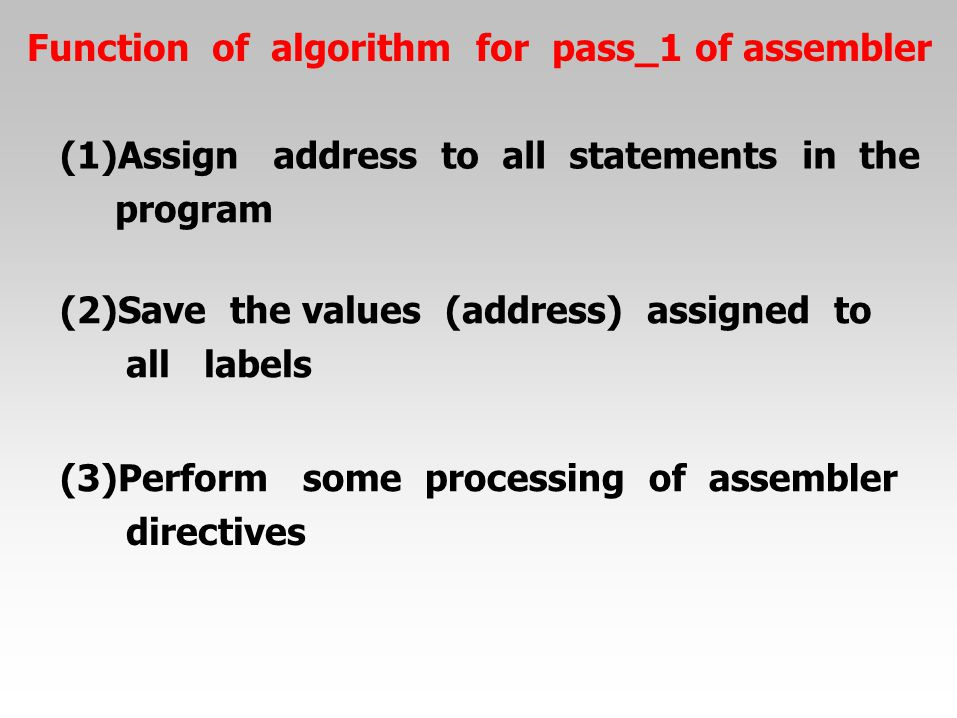 Function of algorithm for pass_1 of assembler