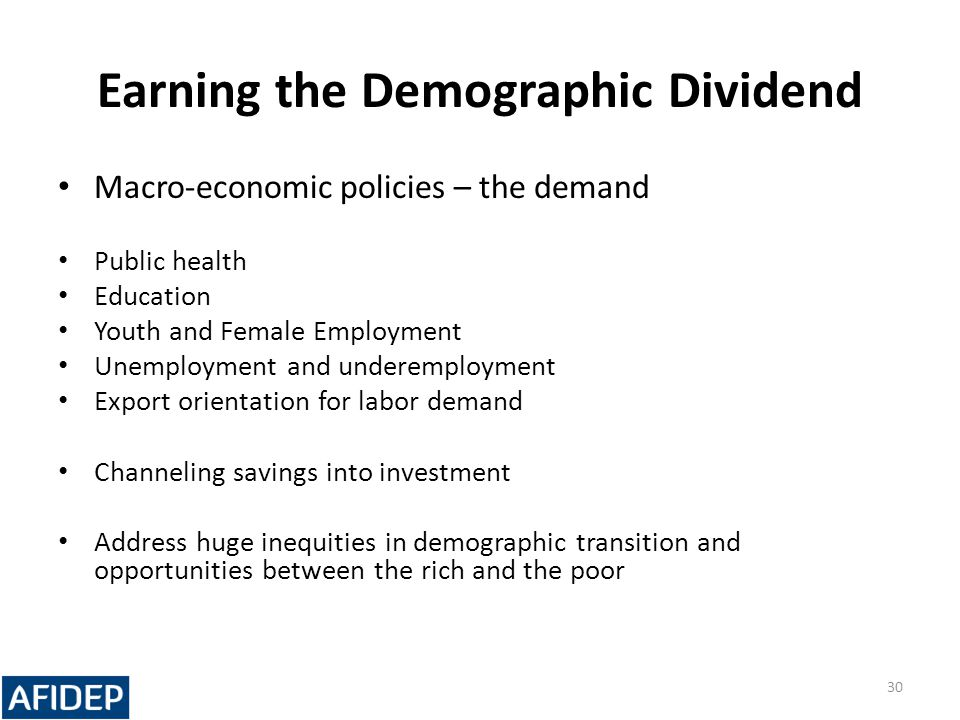 Earning the Demographic Dividend