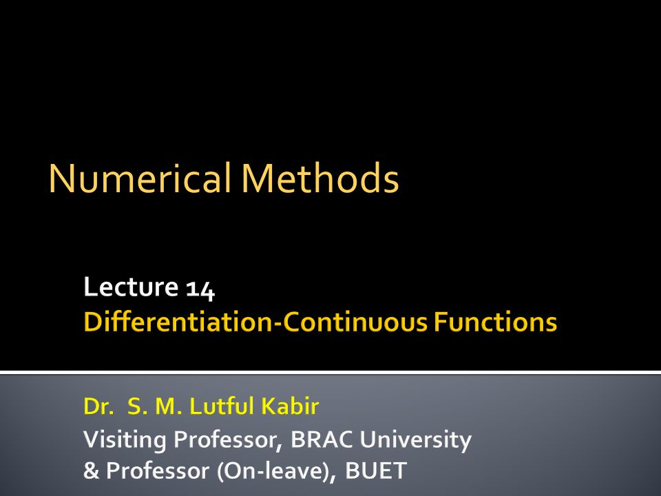 Numerical Methods Lecture 14 Differentiation-Continuous Functions