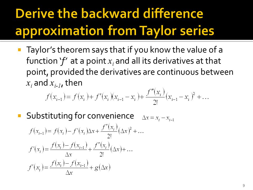 Derive the backward difference approximation from Taylor series