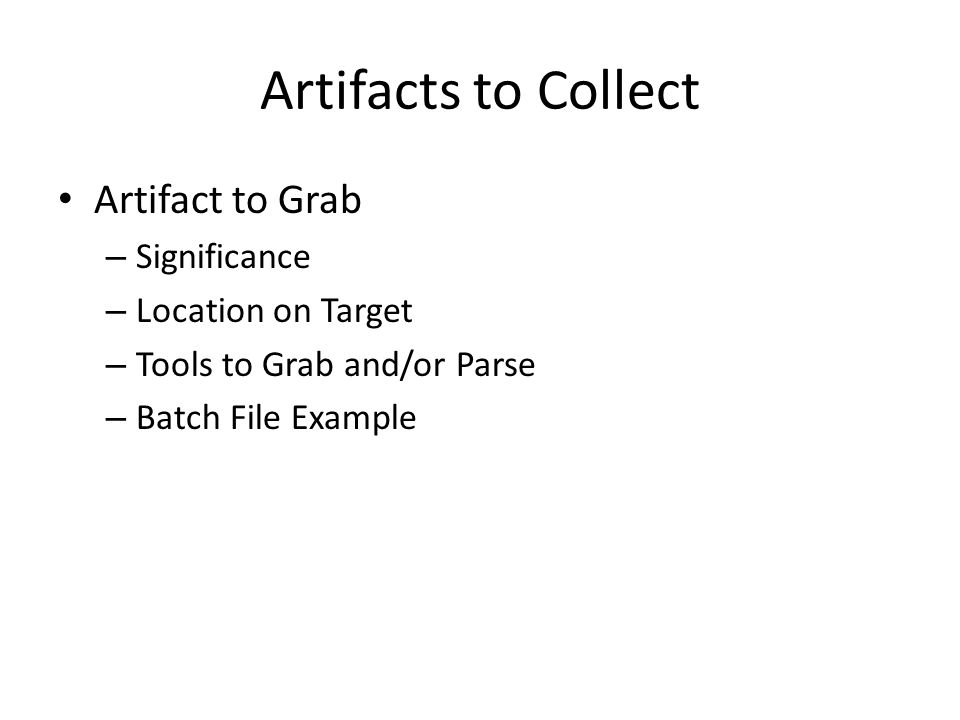Artifacts to Collect Artifact to Grab Significance Location on Target