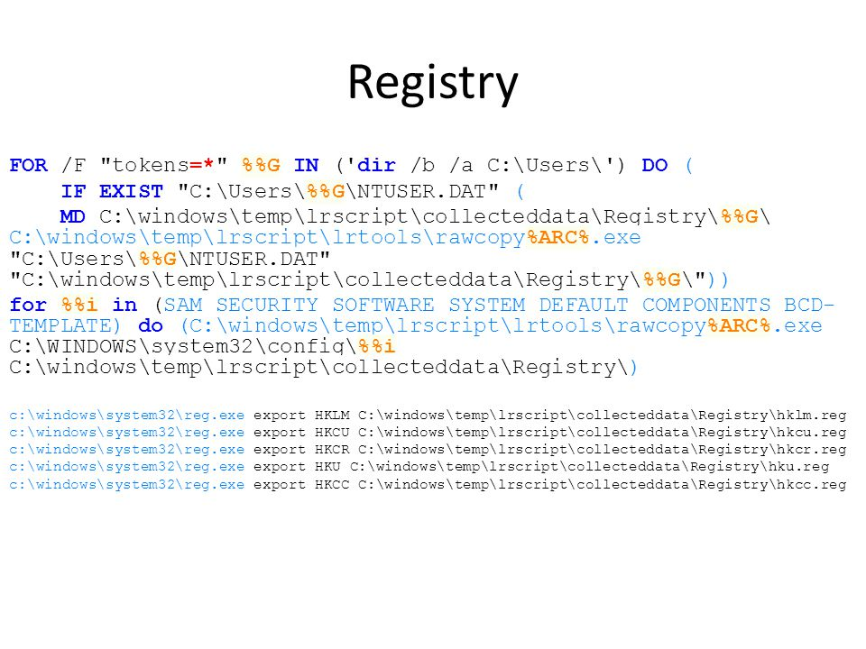 Registry FOR /F tokens=* %%G IN ( dir /b /a C:\Users\ ) DO (
