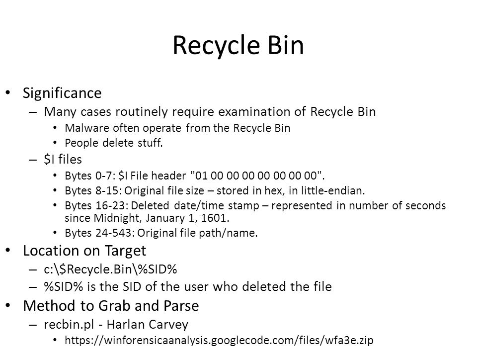 Recycle Bin Significance Location on Target Method to Grab and Parse