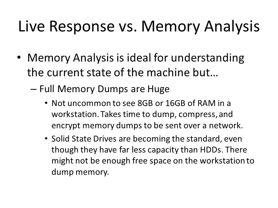 Live Response vs. Memory Analysis