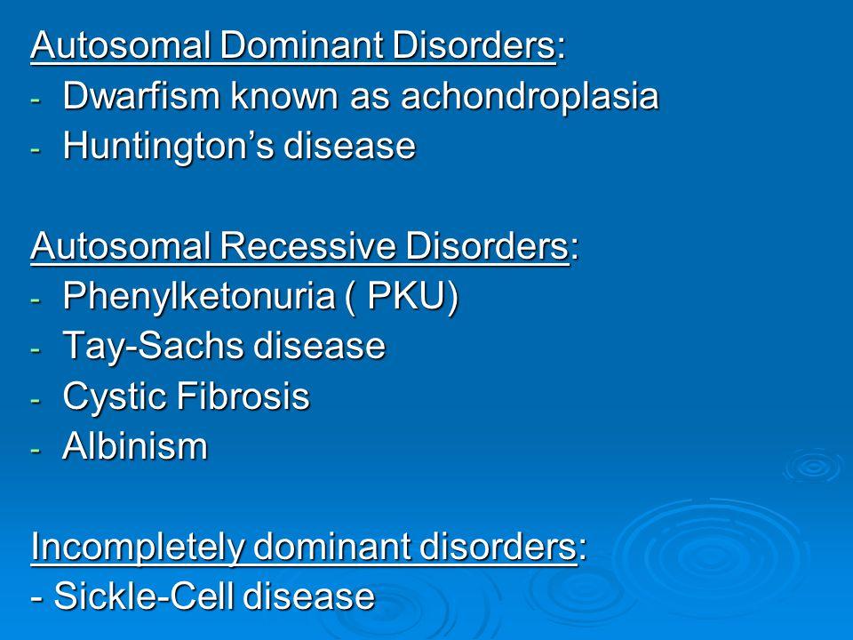 Autosomal Dominant Disorders:
